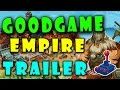 Goodgame Empire Strategy Game | FreeGamePick