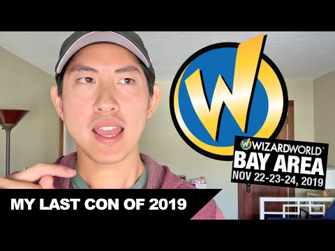 My Last Convention Of 2019: Wizard World Bay Area • Want List • Con Preview