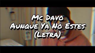 Mc Davo - Aunque Ya No Estes