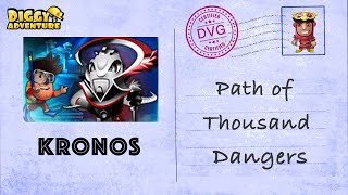[~Kronos~] #15 Path of Thousand Dangers - Diggy