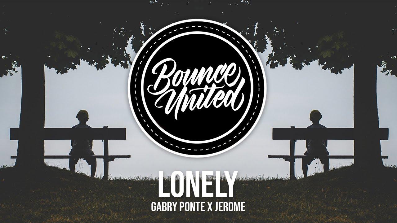 Gabry Ponte x Jerome - Lonely