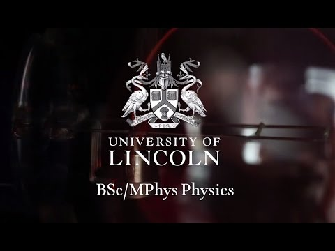 Physics | BSc (Hons) | University of Lincoln