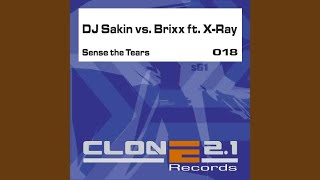 Sense the Tears (Brixx Mix) (DJ Sakin vs. Brixx)