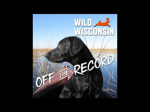 Hunt Wild Wisconsin! DNR's Free Hunting App - Off The Record Podcast Ep. 18