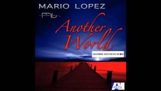 Mario Lopez - Another World 2010 (Savanna Brothers Remix).wmv