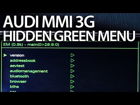 How to enter hidden green menu Audi MMI 3G (A1 A4 A5 A6 A7