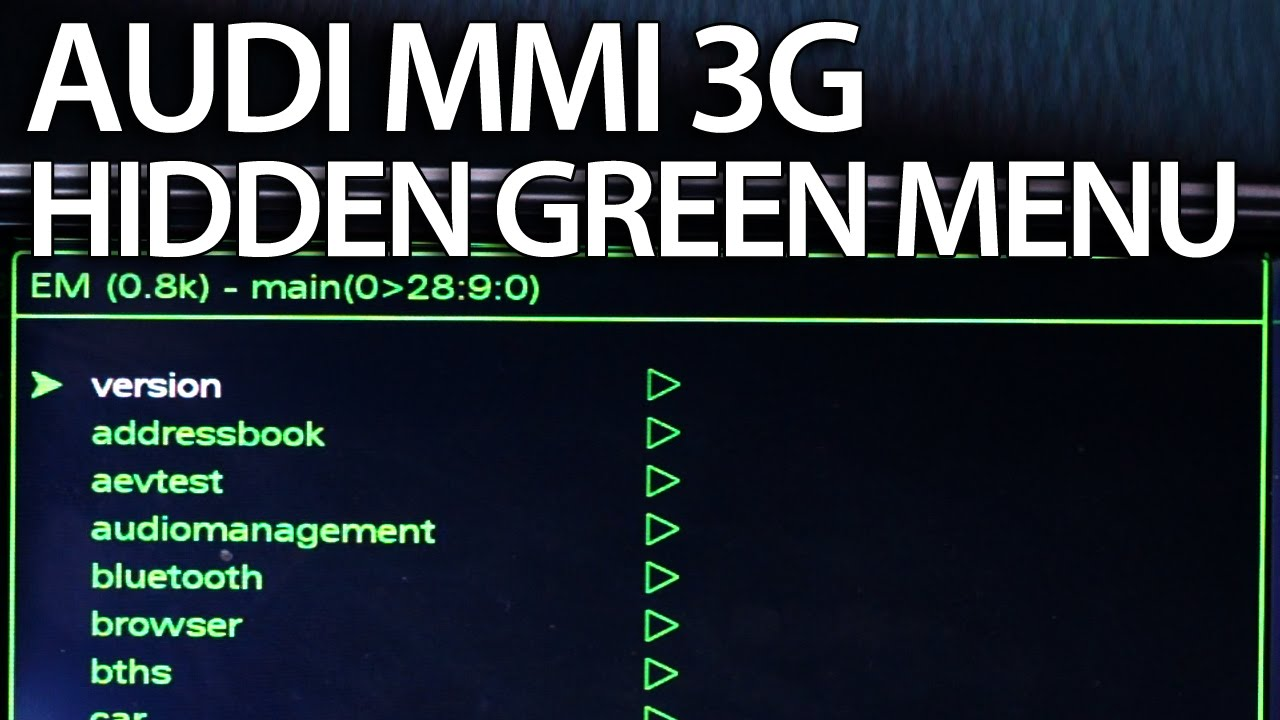 How To Enter Hidden Green Menu Audi Mmi 3g A1 A4 A5 A6 A7
