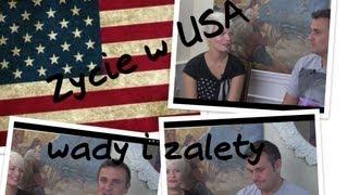 Zycie w USA: Co lubimy?! a czego nie lubimy?!