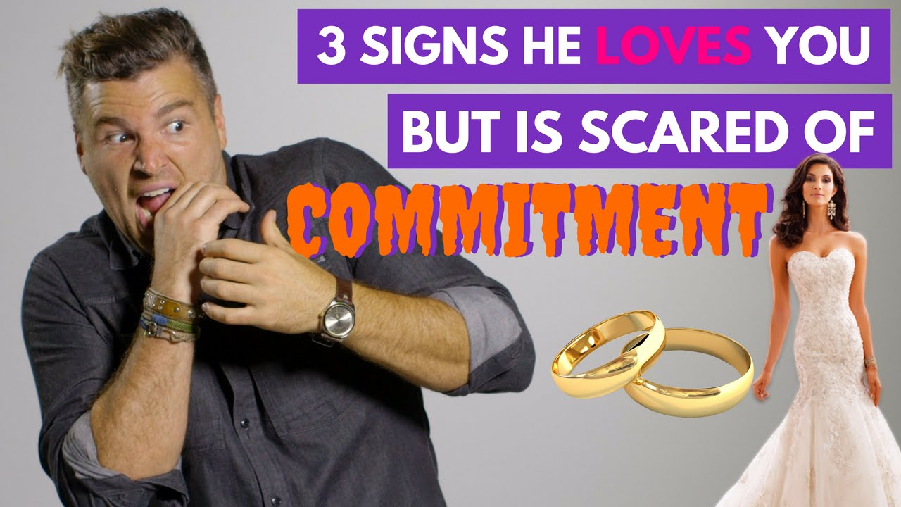 3 Signs He Loves You But Is Scared of Commitment