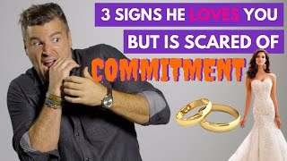 Men commitment causes be of to What afraid