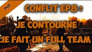 [The Division 2] Conflit : troll, lol & full team ! - Ep8