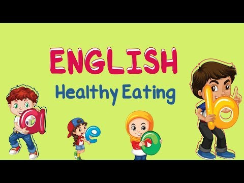English Healthy Eating Youtube