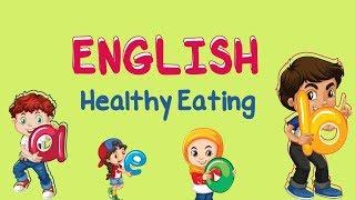 English Healthy Eating Youtube