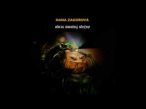 HANA ZAGOROVÁ Obraz smutný slečny CD 2016