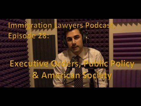 [PODCAST] Executive Orders, Public Policy & American Society (ILP028)