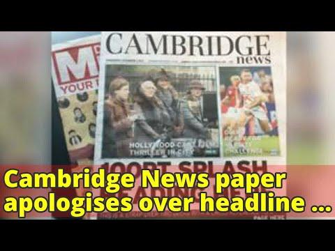 Cambridge News paper apologises over headline gaffe