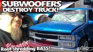 Subwoofers Destroy truck! 6 15's Painful Breath Taking Roof Shredding BASS demo!