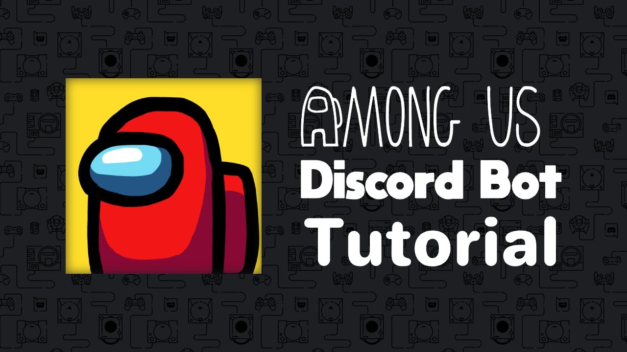 How To Use The Among Us Discord Bot Read Description Youtube