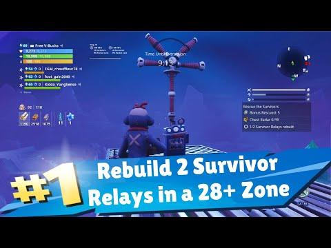 Rebuild 2 Survivor Relays In Successfull Mission In A 28+ Zone Save The World Fortnite