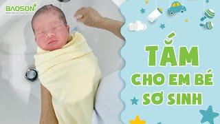Huớng dẫn tắm cho em bé sơ sinh | Lớp học tiền sản Online - Bệnh Viện Đa Khoa Bảo Sơn