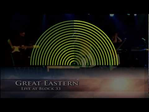 Great Eastern LIVE at  Block33,(video 1)