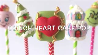 How to make a Grinch Heart Cake Pop