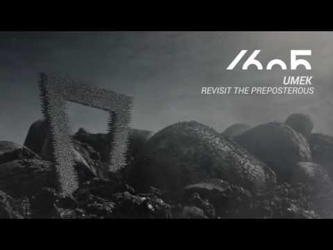 UMEK - Revisit The Preposterous (Original Mix) [1605-216]