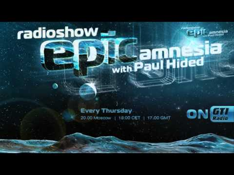 Paul Hided - Epic Amnesia Episode 009 (HD)