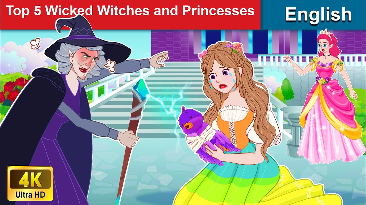 Top 5 Wicked Witches and Princesses 👸 Story in English | Stories For Teenagers | WOA Fairy Tales