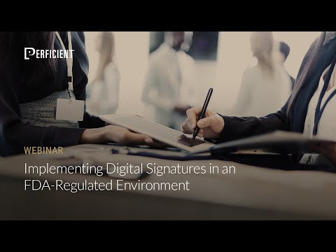 Implementing Digital Signatures in an FDA-Regulated Environm