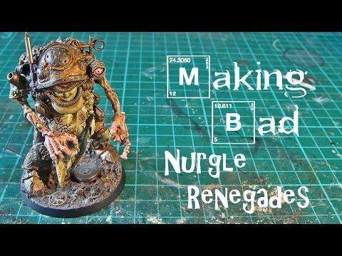 Making Bad: Nurgle Renegades