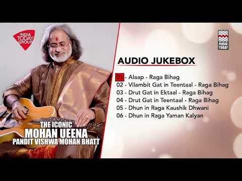 The Iconic Mohan Veena | Pandit Vishwa Mohan Bhatt | Audio Jukebox | Music Today