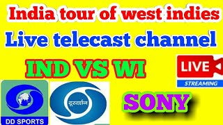 India tour of west indies 2019 live telecast (streaming) channel