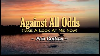 Against All Odds - Phil Collins (Take A Look At Me Now) KARAOKE