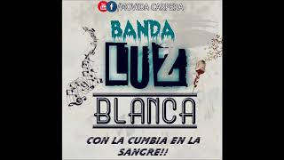 Banda Luz Blanca - Seleccion De Cumbias II - 2018 - MC -