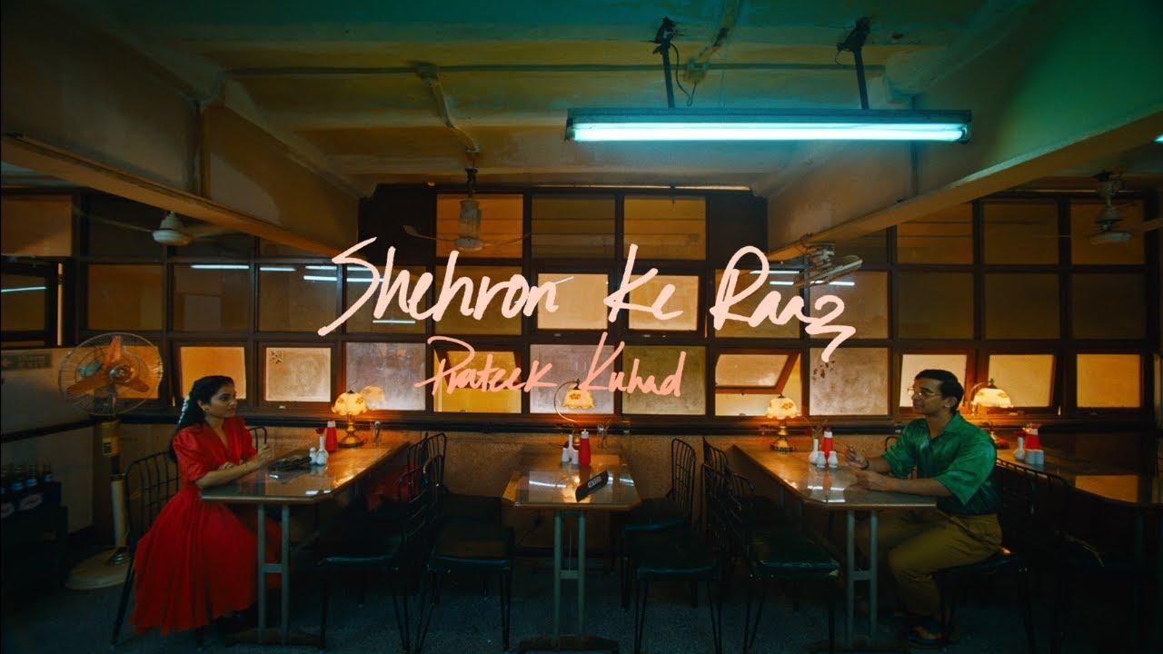 Download Shehron Ke Raaz - Prateek Kuhad   Official Music Video