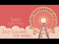Jazz Lounge for babies - Baby Jazz - Jazz  Music for babies