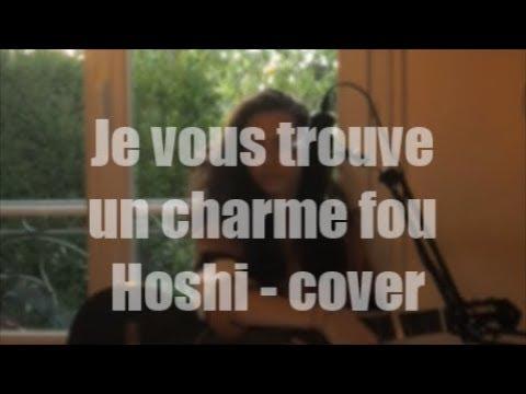 Je Vous Trouve Un Charme Fou - Hoshi (guitare Cover)