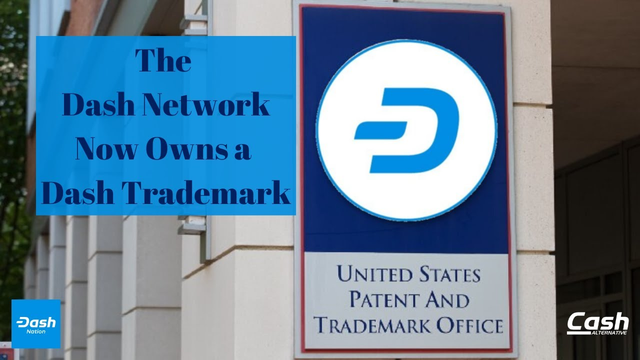 The Dash Network Now Owns a Dash Trademark!