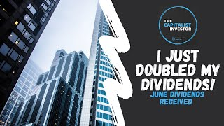 I Just Doubled My Dividends | June Dividend Payment | Dividend Investing