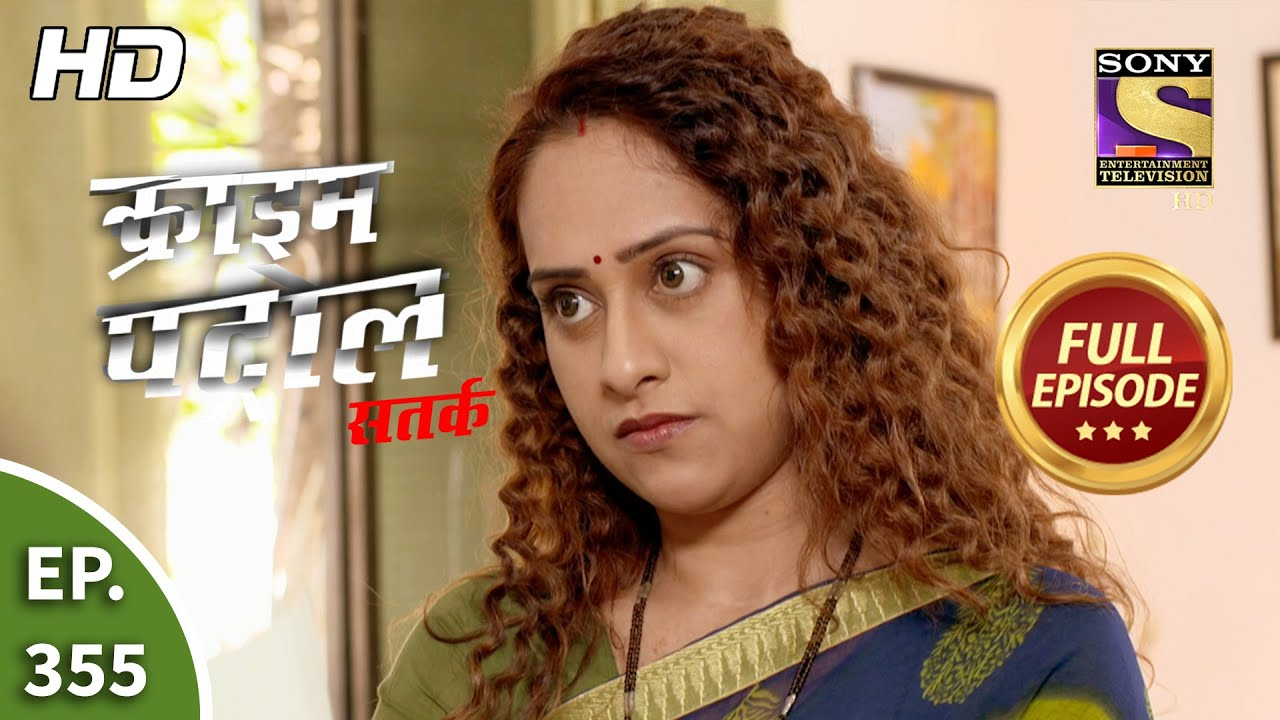 Download Crime Patrol Satark Season 2 - Ep 355 - Full Episode - 1st March, 2021