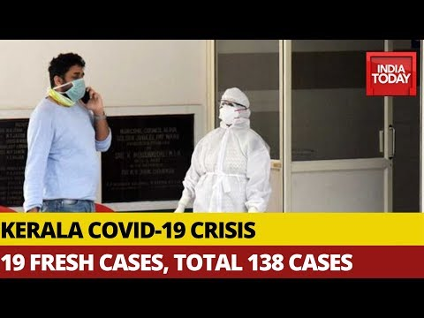 19 Fresh Covid-19 Cases Confirmed In Kerala, Total Positive Cases At 138