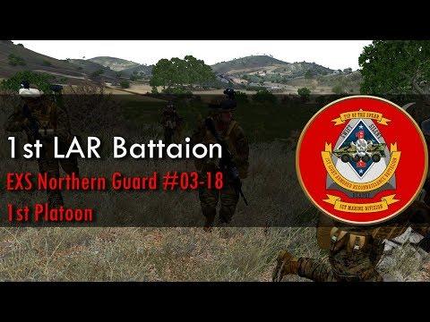 ArmA 3: 1st LAR BN | EXS Northern Guard 03-18