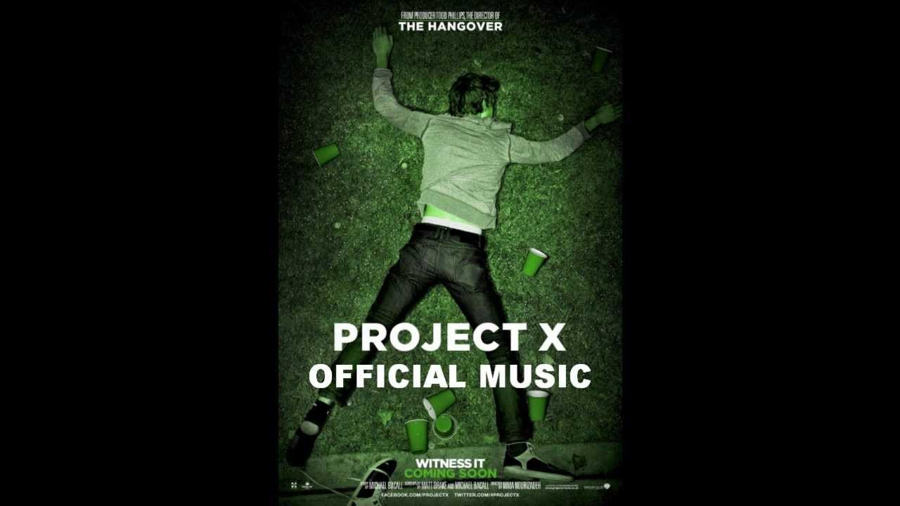 Project X (2012) Music Soundtrack & Complete List of Songs ...
