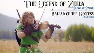 Ballad of the Goddess (Zelda Skyward Sword Theme) - Violin Cover - Taylor Davis