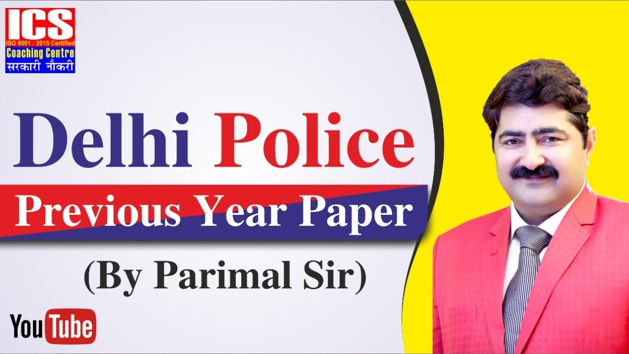 Previous Delhi Police Paper (21/03/2010 )| Parimal Sir | ICS COACHING CENTRE