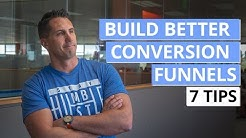 Sales Funnel Strategy - 7 Tips To Build Better Conversion Funnels