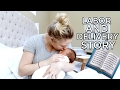 MEET LANDON: | LABOR AND DELIVERY STORY!