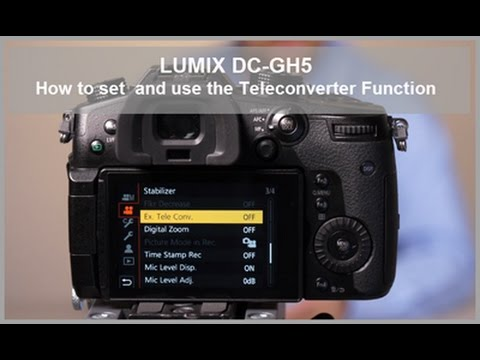 LUMIX - How To Set And Use The Teleconverter Function - DC-GH5, DC-GH5S