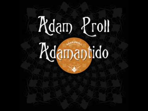 Adam Proll - Adamantido